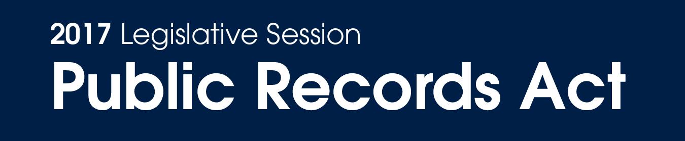 image for 2017 Legislative Session – Public Records Act